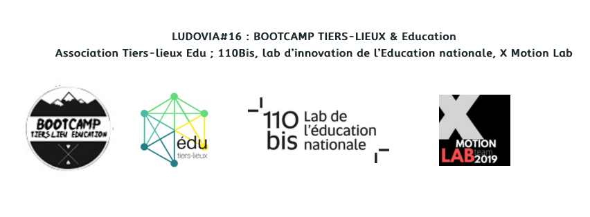 "EVENT DE L'ETE :  LUDOVIA#16 : BOOTCAMP ""TIERS-LIEUX & Education"""